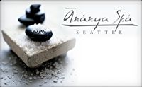 Ananya Spa - Seattle, WA Gift Card