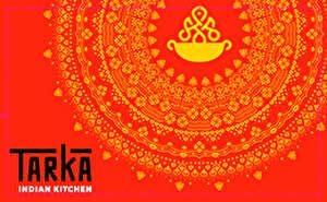 Tarka Indian Kitchen Gift Card
