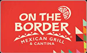 On The Border Mexican Grill & Cantina® Gift Card
